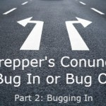 The Prepper's Conundrum: Bugging In (Pt. 2)