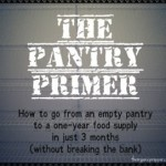 What You Need to Do Now: The Pantry Primer