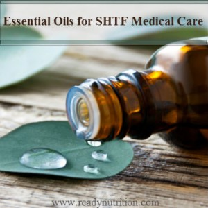 Essential Oils for SHTF Medical Care