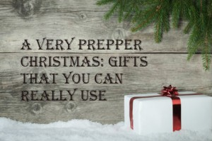 A Very Prepper Christmas: Gifts You Can Really Use