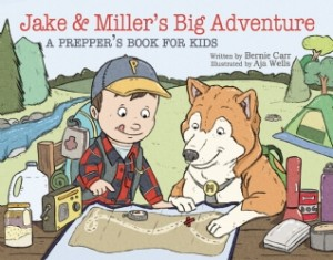 Book Review: Jake & Miller's Big Adventure: A Prepper Book For Kids