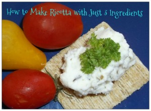 How to Make Ricotta Cheese with Just 3 Simple Ingredients