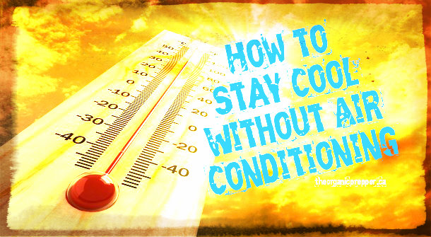 The Heat is On: How to Stay Cool without Air Conditioning   Ready ...