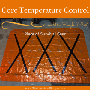 The Single Best Piece of Survival Gear for Emergency Core Temperature Control