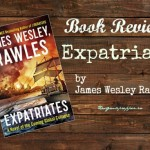 Book Review: Expatriates, by James Wesley Rawles