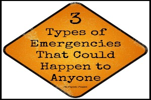 3 Types of Emergencies That Could Happen to Anyone