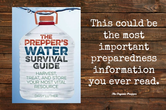 The Prepper S Water Survival Guide Are You Ready For A