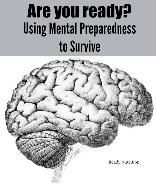 Using Mental Preparedness to Survive
