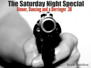 The Saturday Night Special: Dinner, Dancing and a Derringer .38