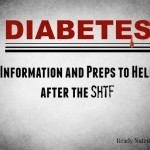 Diabetes: Information and Preps to Help after the SHTF