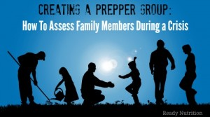 Creating a Prepper Group: How To Assess Family Members During a Crisis