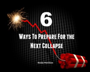 The Whole Thing is About To Come Unhinged: 6 Ways To Prepare For the Next Collapse