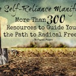 The Self-Reliance Manifesto: More Than 300 Resources to Guide You on the Path to Radical Freedom