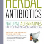 Herbal Antibiotics: When the SHTF, You Will Need This Book