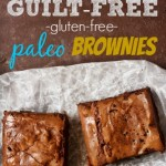 Guilt-Free Chocolate Fudge Brownies {gluten free and paleo}