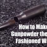 How to Make Gunpowder the Old Fashioned Way