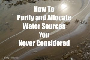 How to Purify and Allocate Water Sources You Never Considered