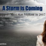 A Storm is Coming: Preppers Must Stay Vigilant in 2017