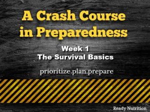 A Crash Course in Preparedness - Week 1 - The Survival Basics