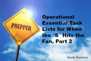 "Operational Essential Task Lists for When the ""S"" Hits the Fan"