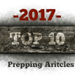 Top 10 Prepper Articles of 2017