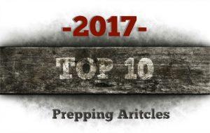 Top 10 Prepper Articles of 2017