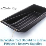 This Winter Tool Should Be In Every Prepper's Reserve Supplies