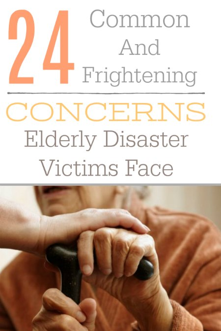 These are the 25 most common concerns the elderly face in times of disaster and emergency. Please bear in mind, not all of these may apply to your loved one specifically, but if any do, consider taking measures in your personal prepping planning to accommodate older family members if you can.