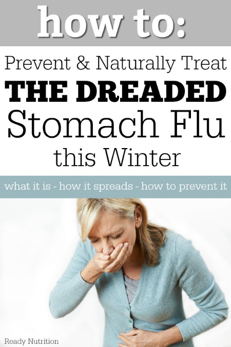 The stomach flu is never fun. Learn how to prevent and naturally treat the dreaded stomach flu this winter.