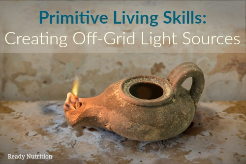 Primitive Living Skills: Creating Off-Grid Light Sources