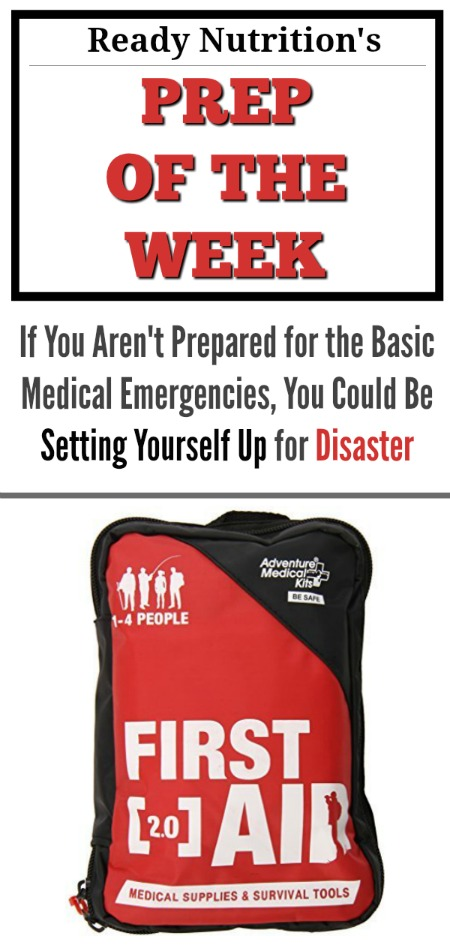 Ready-Nutrition-Prep of the Week - Medical Emergencies