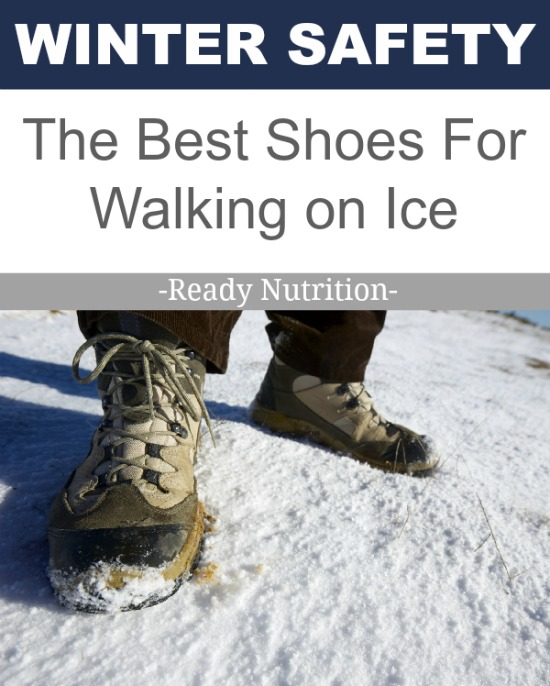 Ready Nutrition - Winter Safety - The Best Shoes For Walking on Ice #ReadyNutrition